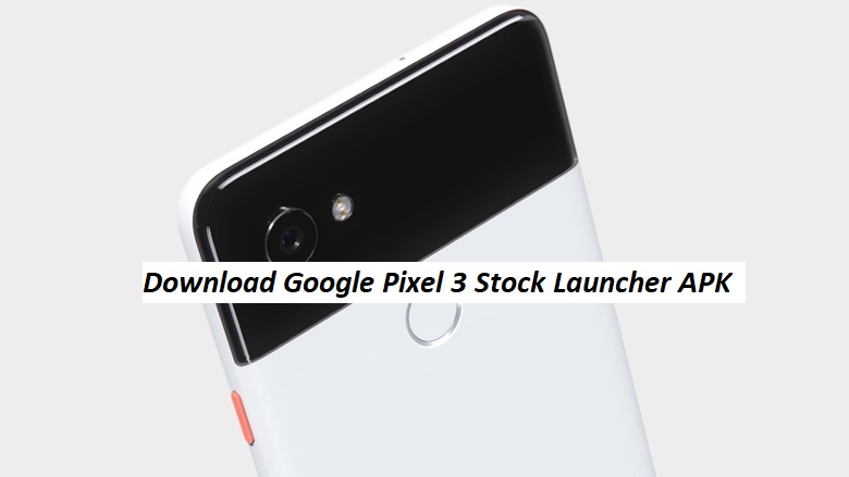 Google Pixel 3 Stock Launcher APK - Assistant on Search Bar