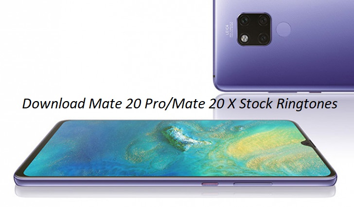 Download Huawei Mate 20 Pro & Mate 20 X Stock Ringtones