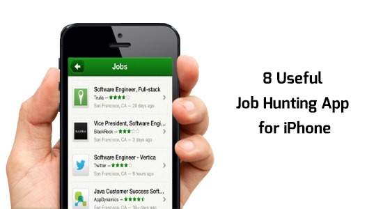 8 Useful Job Hunting App for iPhone – Gadget Explorer