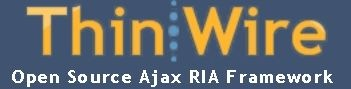ThinWire - Open Source Ajax RIA Framework