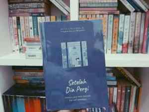 review-buku-setelah-dia-pergi-dedy-chandra