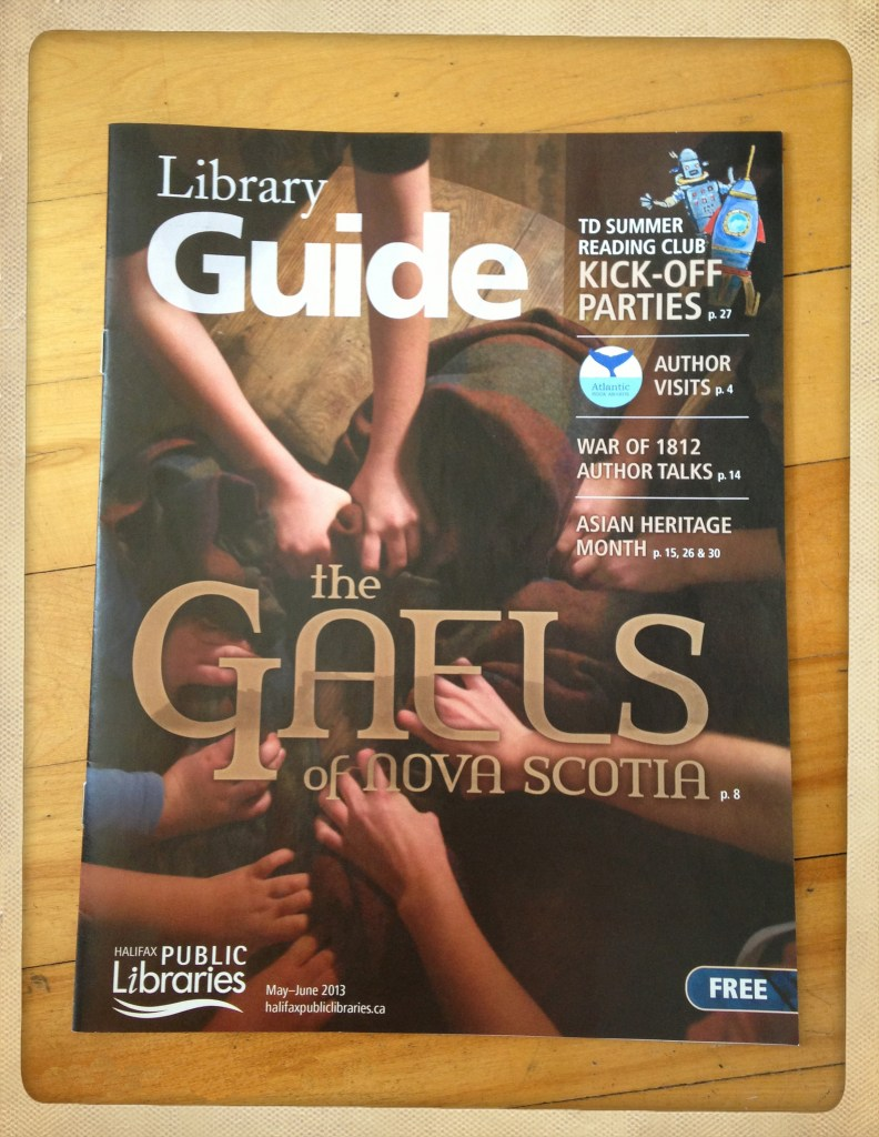"Halifax Library Guide featuring ""The Gaels of Nova Scotia"" May/June 2013"