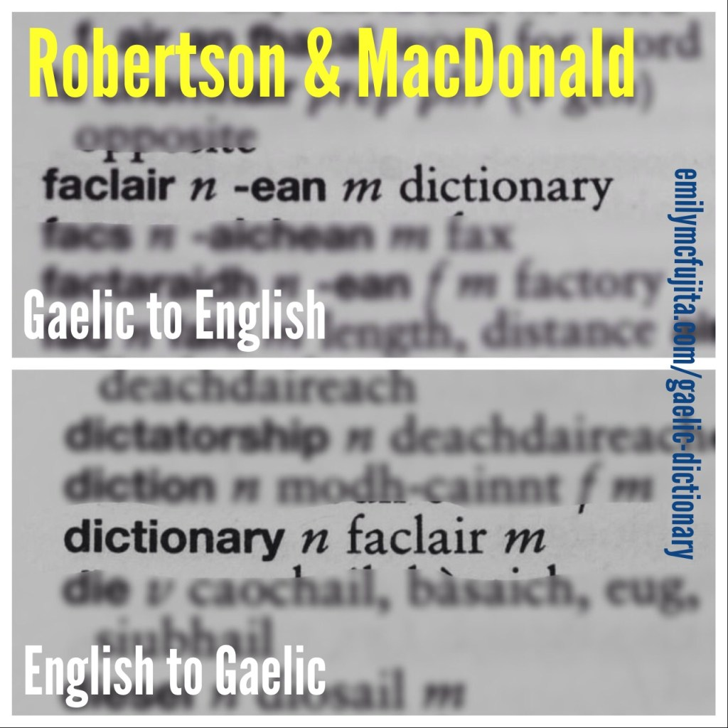 An excerpt from Boyd Robertson & Iain MacDonald's Essential Gaelic Dictionary