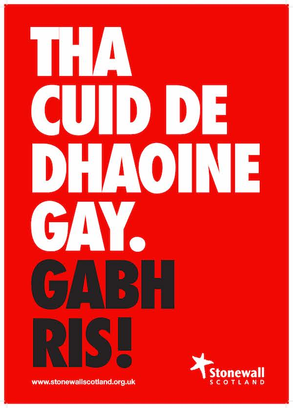 "Scottish Gaelic ""Some People Are Gay"" Stonewall Scotland poster using ""gay"" instead of ""gèidh"""