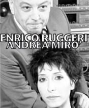 Enrico Ruggeri & Andrea Mirò