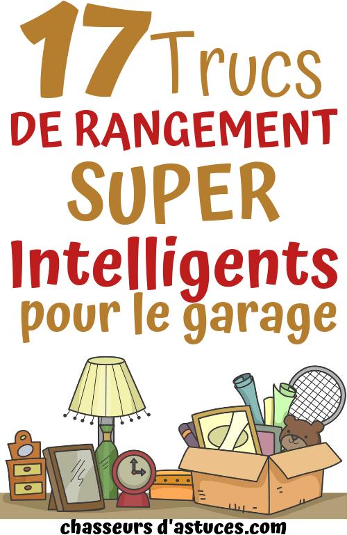 17 trucs de rangement pour votre garage