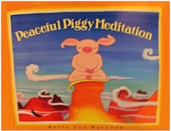 Peaceful Piggy Meditation Teaches Children Inner Harmony