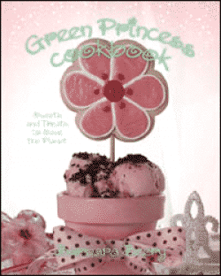 Green Princess Cookbook Recipes Are Healthy and Fun