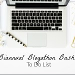 My To Do List for Biannual Blogathon Bash