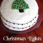 Christmas Lights Cake {12 Days of Christmas}
