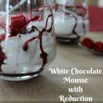 White Chocolate Mousse with Reduction Dessert Sauce