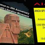 Alert: ANCA SFV West Chapter to Host Conference on 30th Anniversary of Artsakh Liberation Movement
