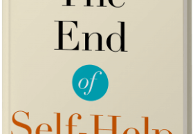 The End of Self-Help—Book Now Available!