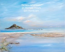 'Perfect Afternoon' St Michaels Mount - Mounted Prints £30 P&P inc, Larger Framed prints available on collection from £65- £125 Please ask for sizes - Greeting Cards £2