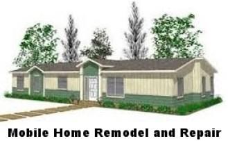 Mobile Home Remodel and Repair