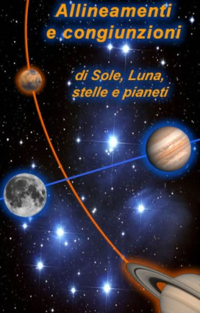 Allineamenti e congiunzioni di Luna, stelle e pianeti del mese di Novembre 2012