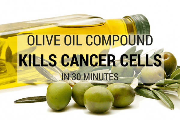 Olive Oil Compound Kills Cancer Cells in 30 Minutes