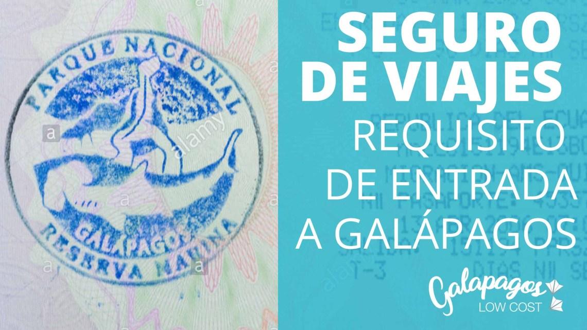 Seguro de viaje privado específico para Galápagos: NUEVO requisito de entrada a las Islas