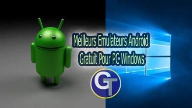 Photo of Les meilleurs émulateurs Android gratuits pour PC Windows