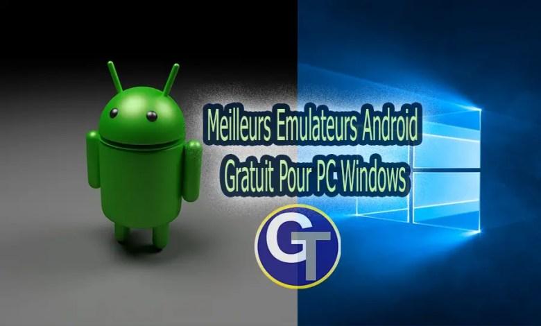 Top 7 Meilleurs émulateurs Android Gratuit Pour PC Windows