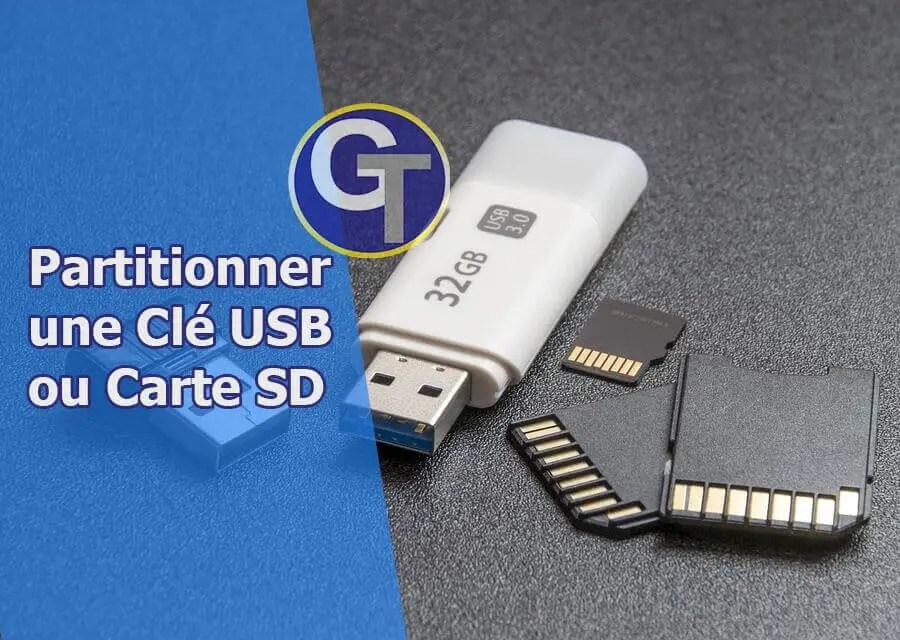 Comment Partitionner Une Clé USB ou Carte SD Sous Windows