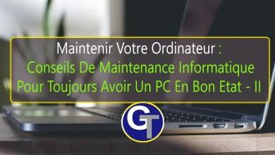 Photo of Maintenir Votre Ordinateur : 25 Conseils De Maintenance Informatique Pour Un PC En Bon Etat – Partie 2