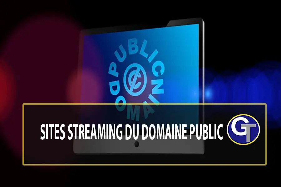 Les Meilleurs Sites Streaming Du Domaine Public Pour Suivre Des Films Gratuits Légalement