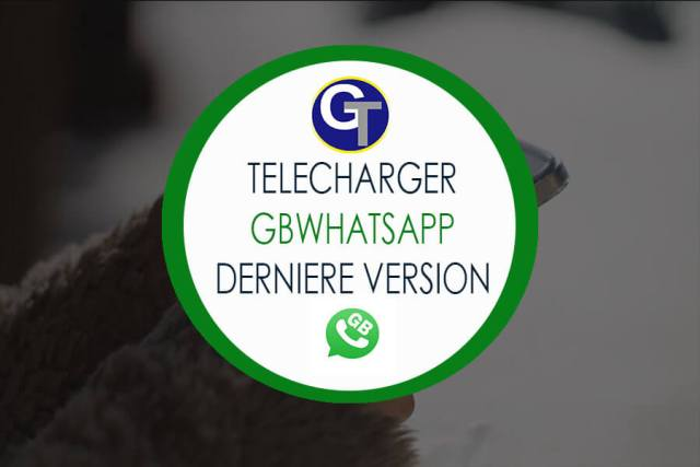 Télécharger GBWhatsApp 2019 & WhatsApp Plus Version 7.35 Anti-Ban - GB WhatsApp 2019APK