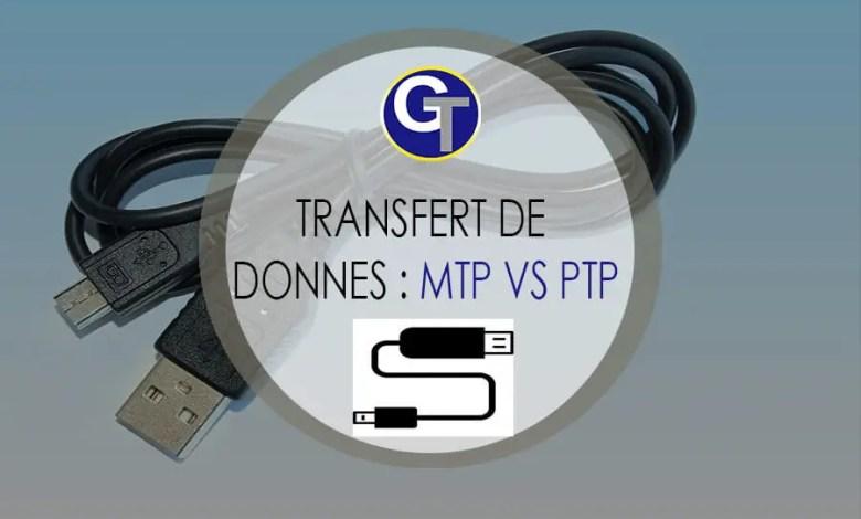 La Différence Entre Le MTP, PTP Et Le Stockage De Masse USB Android - Modes de transfert de données Android