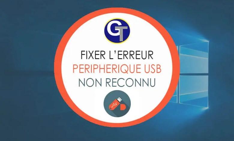 Périphérique USB Non Reconnu : 5 Méthodes Pour Résoudre L'Erreur Windows