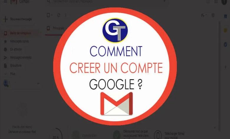 Comment créer un compte Gmail ou Google facilement en 2020 ?