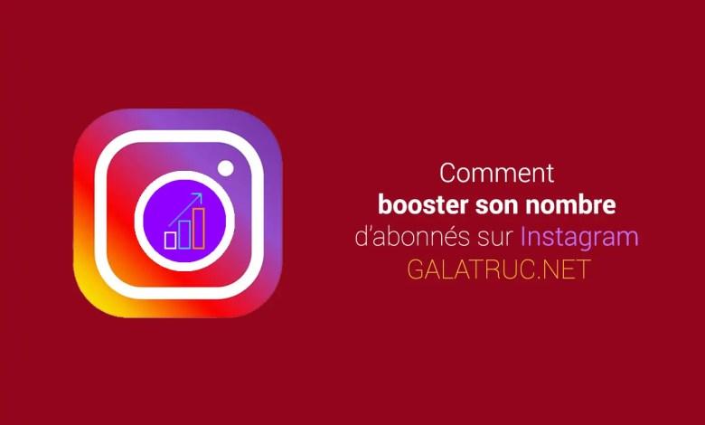 Comment Augmenter le Nombre d'Abonnés sur Instagram Naturellement ?