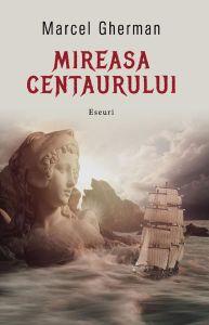 Mireasa centaurului