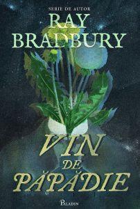 Vin de păpădie Ray Bradbury