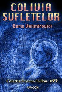 Colivia sufletelor - Boris Velimirovici