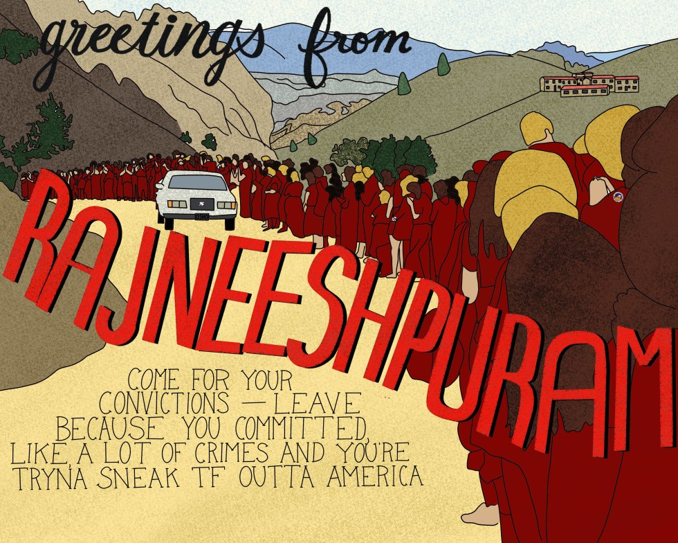 A retro postcard style illustration. The images is of Rajneeshpuram - mountains in the background, with a compound visible. In the foreground, many people are lining a dirt road, dressed in red while a white car drives down the read. Text reads: greetings from Rajneeshpuram. Come for your convictions — Leave because you committed, like, a lot of crimes and you're tryna sneak tf outta America