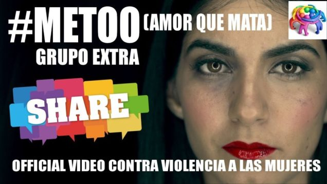 Grupo Extra – #METOO (Amor que Mata) (Official Video)