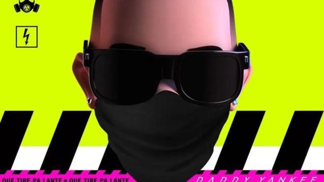 Daddy Yankee – Que Tire Pa Lante