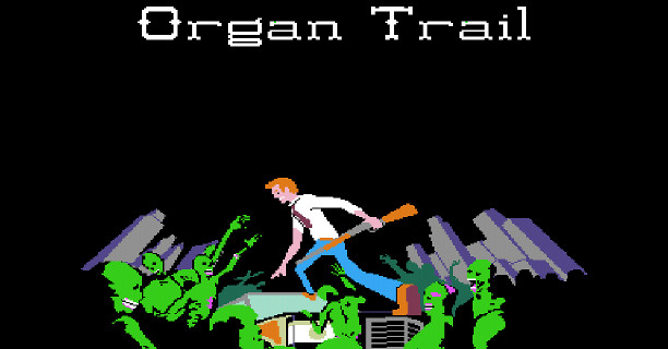 Review: Organ Trail: Director's Cut – Zombies and dysentery, a winning combination
