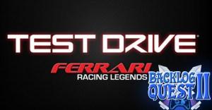 Day 25 – Test Drive: Ferrari Racing Legends – Needs more testing