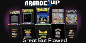 Arcade1ups are Great but Flawed