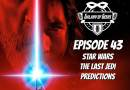 Galaxy of Geeks Podcast – Episode 43: Star Wars The Last Jedi Predictions