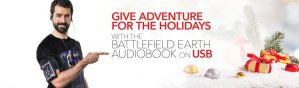 Give Adventure for the Holidays with the Battlefield Earth Audiobook on USB
