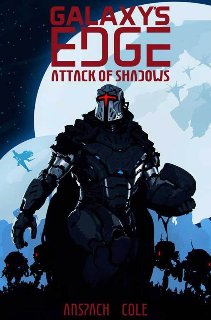 Attack of Shadows - Galaxy's Edge Book 4