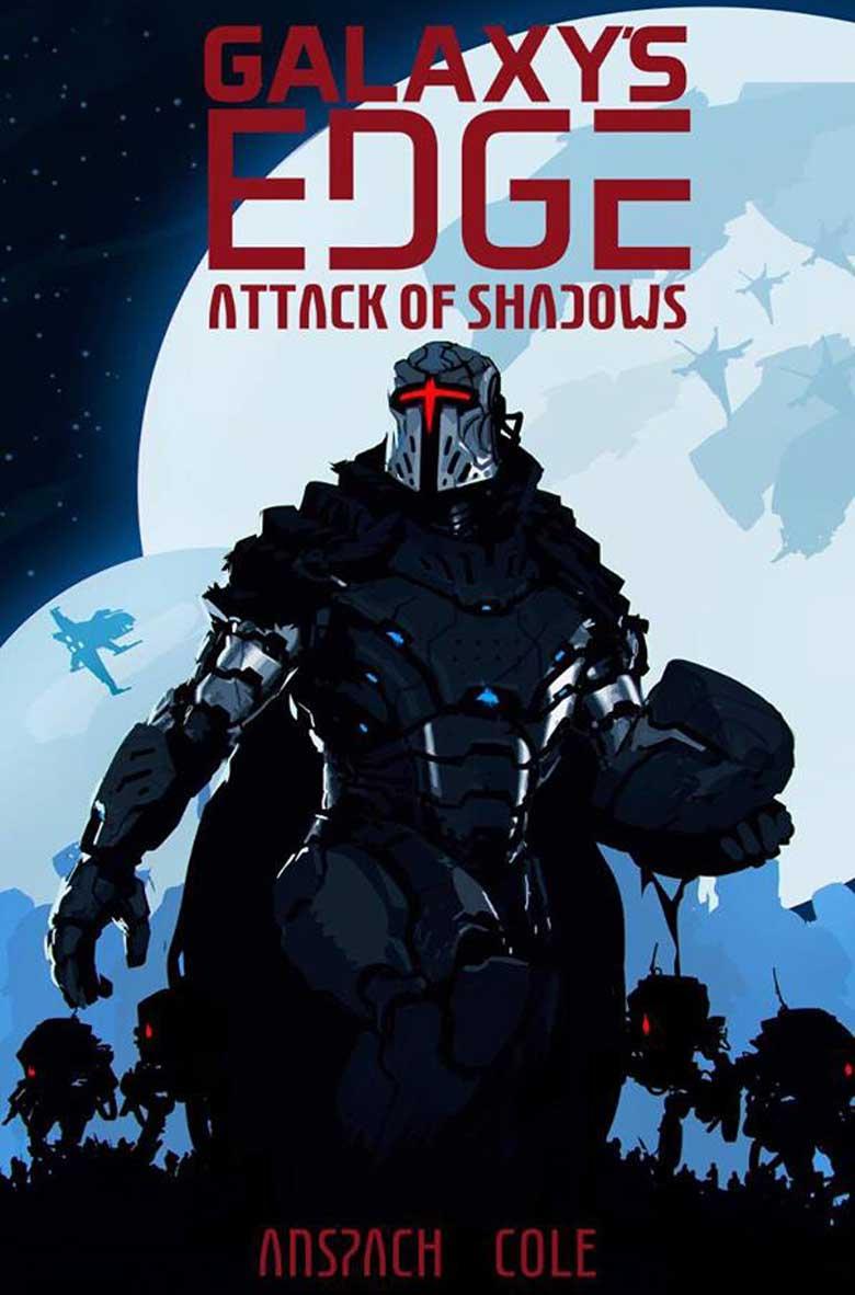 Attack of Shadows - Galaxy's Edge Book 4