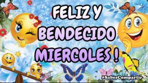 FELIZ Y BENDECIDO MIERCOLES
