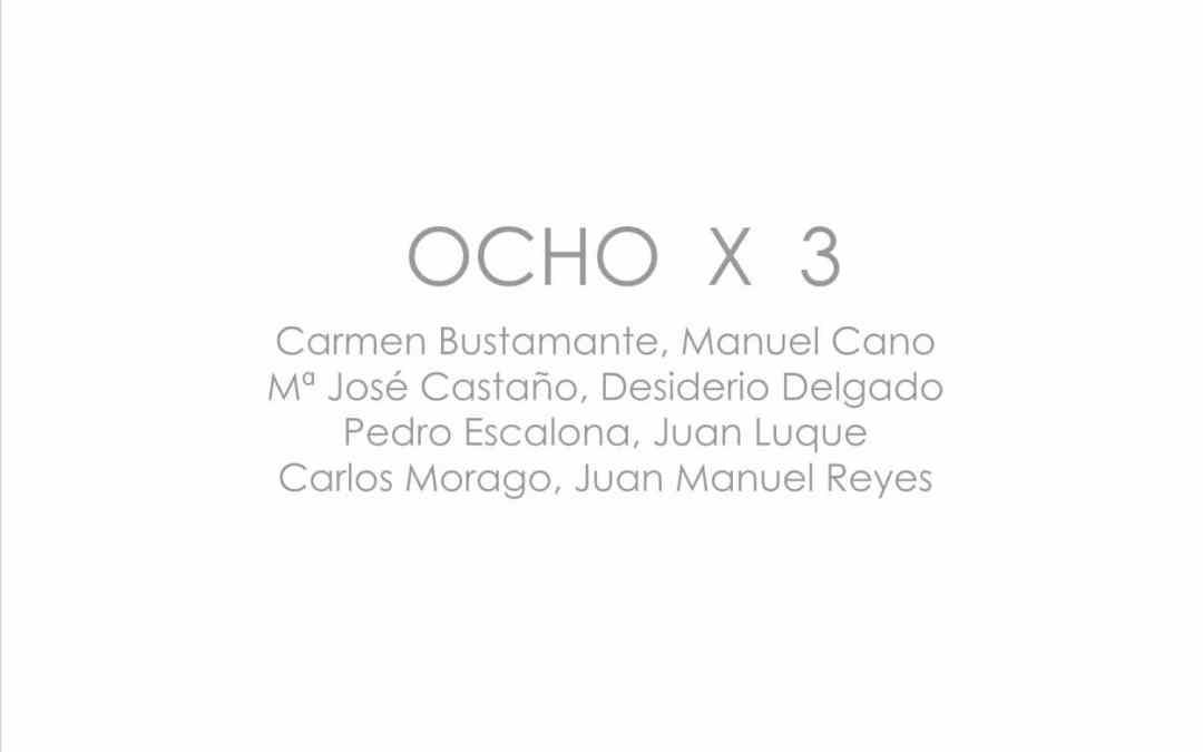 Exposición OCHO x 3