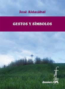 Libro de José Aldazábal, Gestos y símbolos