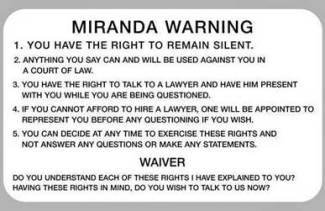 Miranda warning and waiver questions
