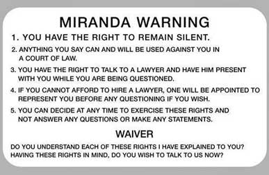 Miranda rights warning and waiver questions